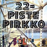 DON'T SAY I'M SO EVIL LYRICS - 22 PISTEPIRKKO