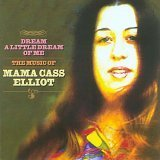 DREAM A LITTLE DREAM OF ME LYRICS - ELLIOT MAMA CASS
