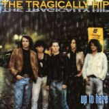 Tragically Hip - Everytime You Go